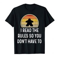 I Read The Principles Amusing Board Recreation Gift Boardgame Lover Shirt T-Shirt